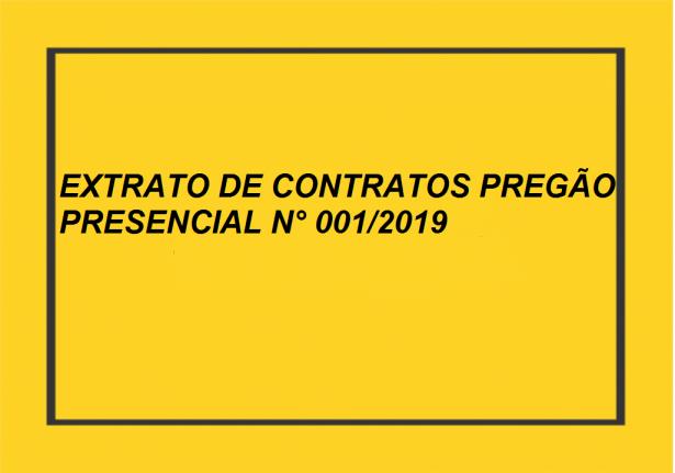 EXTRATOS DE CONTRATOS- PREGÃO PRESENCIAL 001/2019